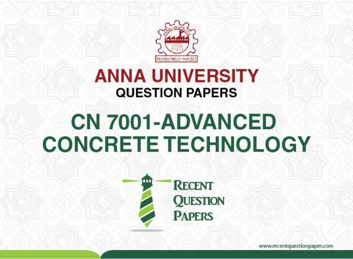 CN7001 ADVANCED CONCRETE TECHNOLOGY