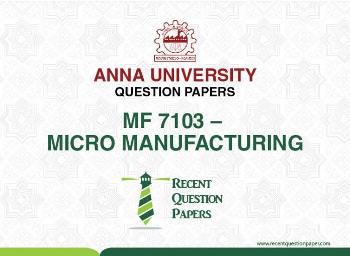 MF 7103 MICRO MANUFACTURING