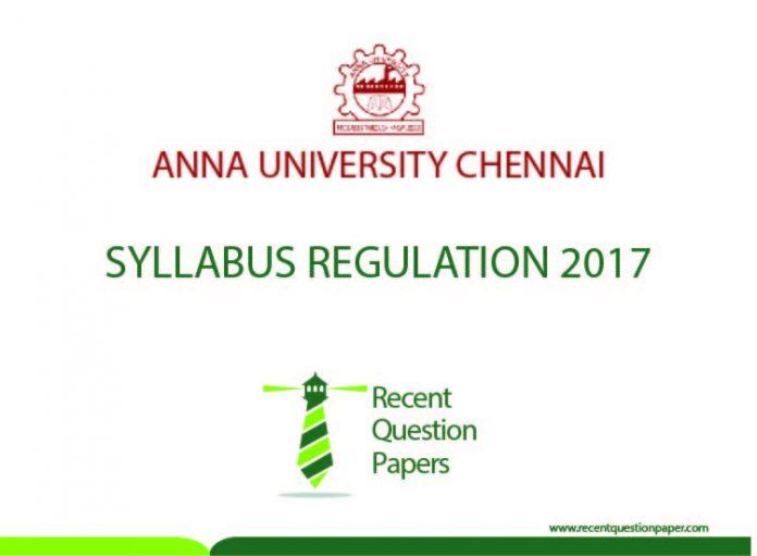 ANNA UNIVERSITY CHENNAI SYLLABUS REGULATION 2017