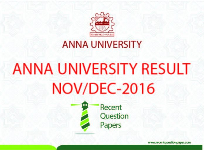 ANNA UNIVERSITY RESULT UPDATE NOVDEC 2016