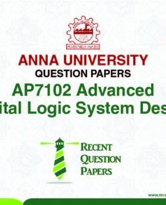 AP7102 ADVANCED DIGITAL LOGIC SYSTEM DESIGN