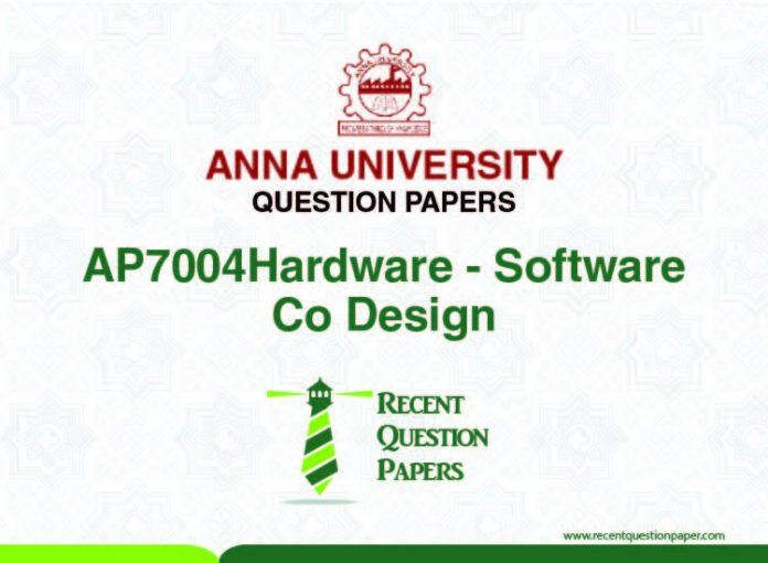 AP7004 HARDWARE SOFTWARE CO-DESIGN