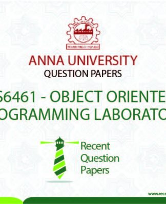 CS6461 OBJECT ORIENTED PROGRAMMING LABORATORY SYLLABUS REGULATION 2013
