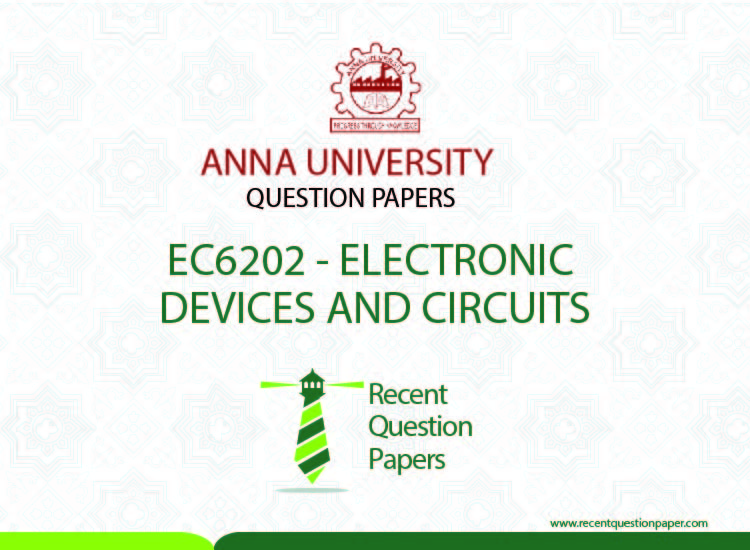 EC6202 ELECTRONIC DEVICES AND CIRCUITS SYLLABUS REGULATION 2013