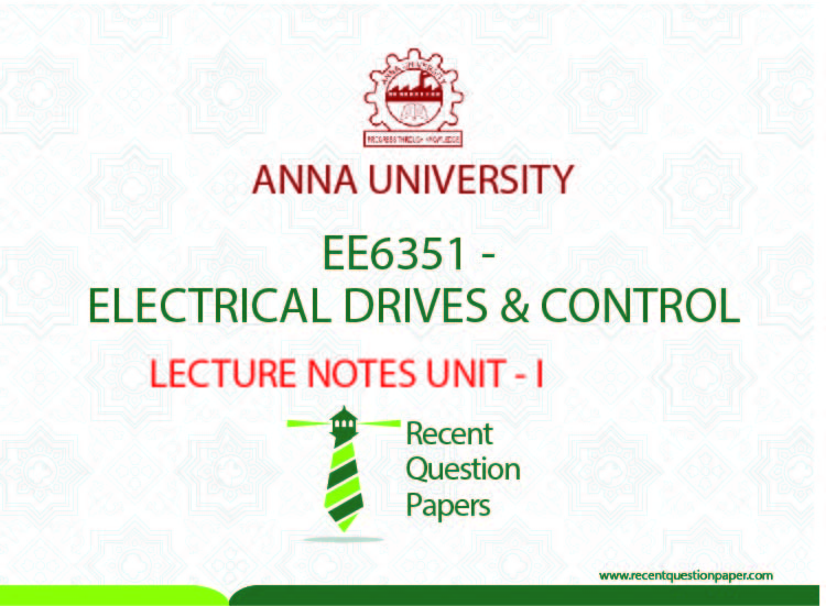 INTRODUCTION TO ELECTRICAL DRIVES,EDC UNIT-1,