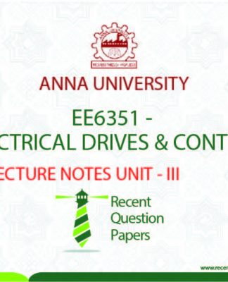 ELECTRICAL DRIVES AND CONTROL UNIT-3
