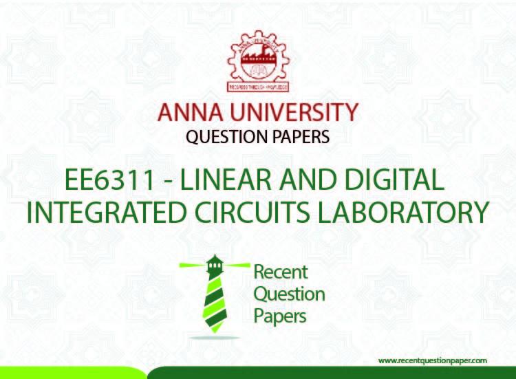 ee6311 linear and digital integrated circuits laboratory recent rh recentquestionpaper com linear and digital integrated circuits notes linear and digital integrated circuits pdf