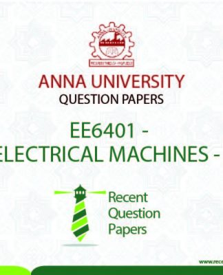 EE6401 ELECTRICAL MACHINES