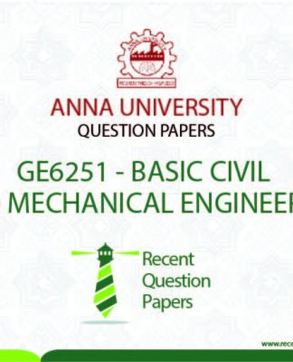 GE6251 BASIC CIVIL AND MECHANICAL ENGINEERING