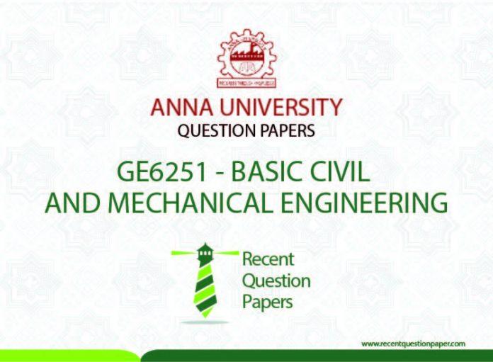 GE6251 BASIC CIVIL AND MECHANICAL ENGINEERING