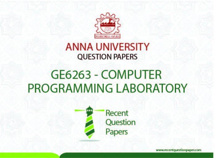 GE6263 COMPUTER PROGRAMMING LABORATORY SYLLABUS REGULATION 2013