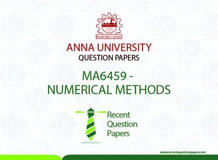 MA6459 NUMERICAL METHODS SYLLABUS REGULATION 2013