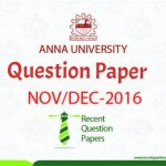 Anna University Question Paper Nov/Dec 2016