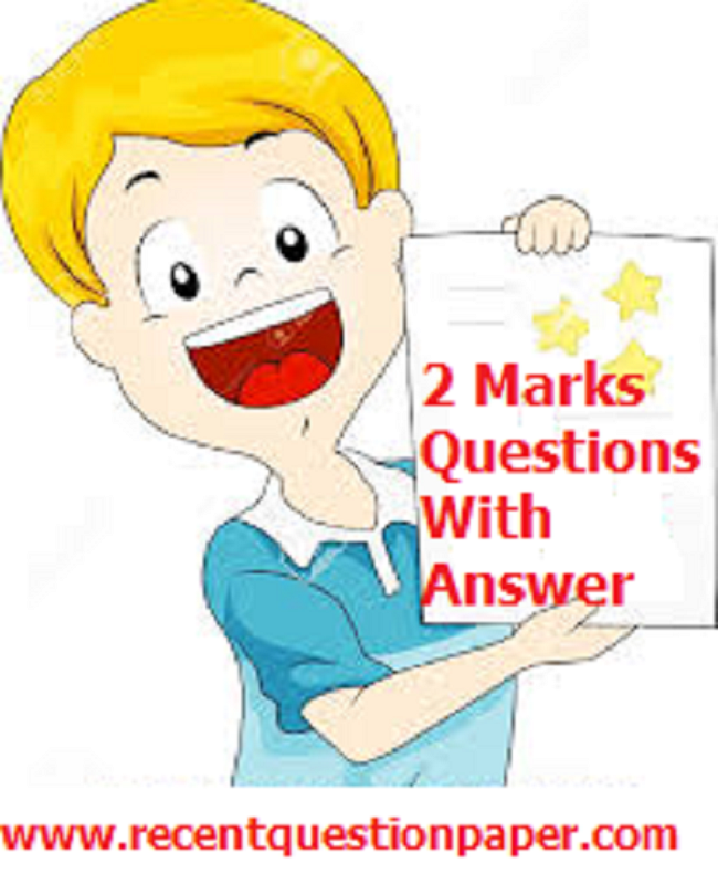 2marks - Recent Question Paper