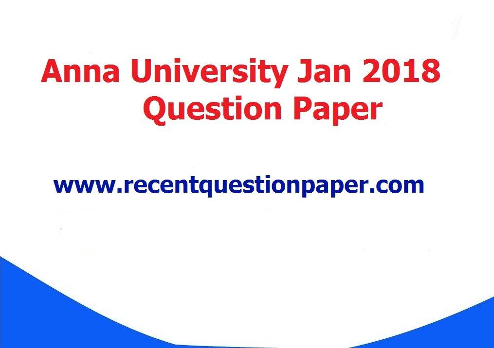 Anna University Question Paper Jan 2018 For 2017 Regulation